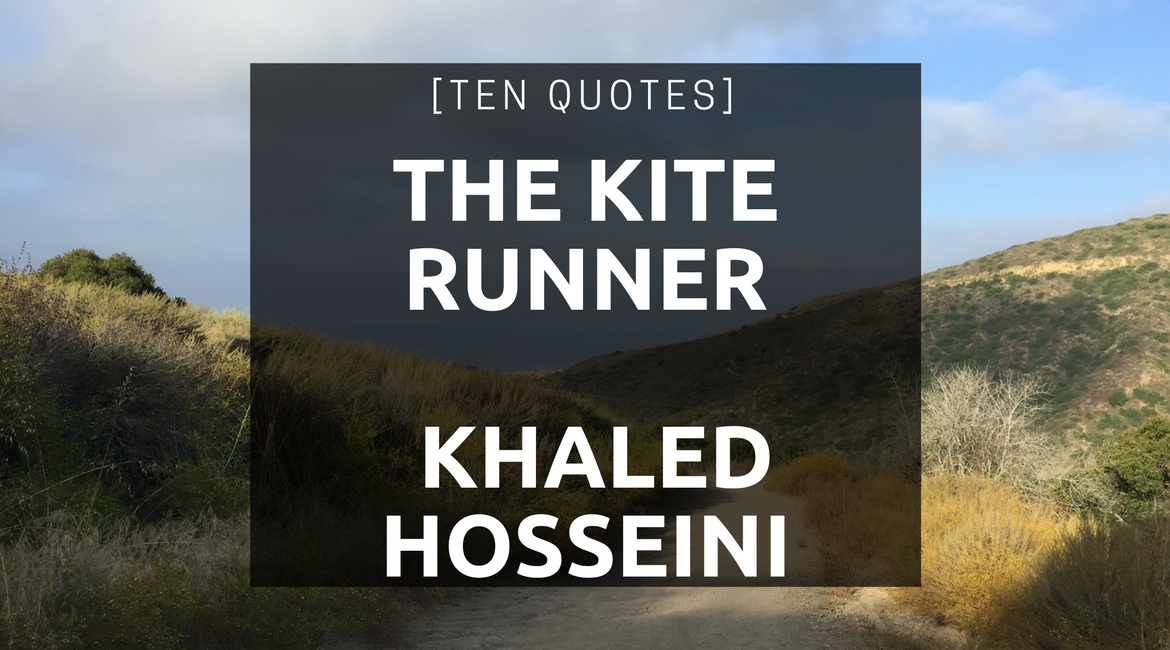 the three reasons why i love reading the kite runner by khaled hosseini